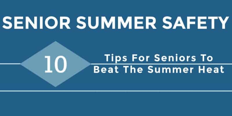 Senior Summer Safety Tips
